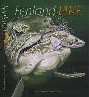 FENLAND PIKE by Denis Moules & Mark Barrett product image
